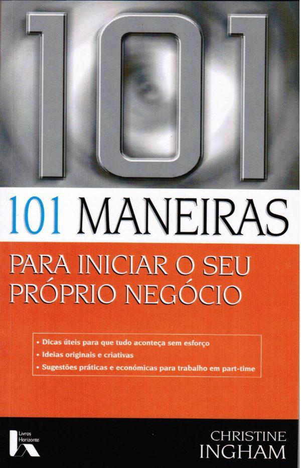 101 Maneiras para Iniciar o seu Próprio Negócio