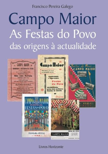 Campo Maior as Festas do Povo