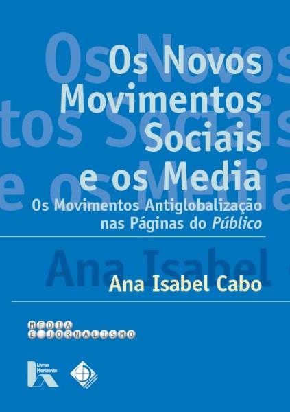 Novos Movimentos Sociais e os Media